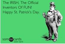 here's to the irish in ya / by Elizabeth Martinetti