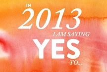Making Things Happen in 2013 / by Casey Chappell