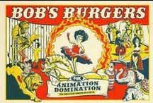 Bobs burgers / by Hunter Stewart