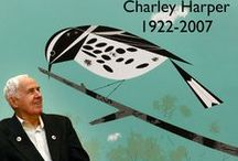 Charley Harper / Charley Harper (8/4/22 to 6/10/07) had an alternative way of looking at nature. A conservationist as well as an artist, he revealed the unique aspects of his wildlife subjects through highly stylized geometric reduction laced with humor.  / by Cindy Frank