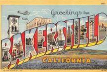 Bakersfield, CA / by Marta Gaughen