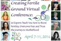 Creating Fertile Ground Virtual Conference / Are you ready to learn how to honor and nourish your body, mind, and spirit so you can feel prepared and empowered for the journey to becoming a mama?  Introducing the Creating Fertile Ground Virtual Conference: 20 Experts Teach You How to Boost Fertility, Overcome Fear, and Trust the Journey to Mamahood!  From April 7 – 11, I am gathering 20 inspiring and knowledgeable experts to support you on your journey.  http://wombtoworldwellness.com/creatingfertilegroundconference / by Xandra O'Neill