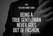Gents Only / Unofficial guide to becoming a Gentlemen / by Mark Totten