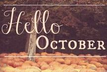 """~HeLLo OcToBeR~ / """"Just before the death of flowers, and before they are buried in snow; there comes a festival season, when nature is all aglow."""" -   Author Unknown / by ~ReBeCcA~"""