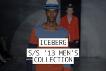ICEBERG - S/S '13 Men's Collection / by Iceberg Official