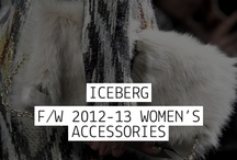 ICEBERG - F/W 2012-13 Women's Accessories / by Iceberg Official