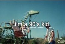I'm a 90's Kid / My Favorite stuff from the 1990's and the early 2000's / by Ryann Preputin