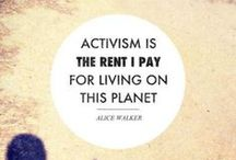 Activism / by Urban Earthworm