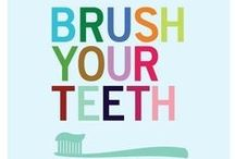 Brush, Floss, Fluoride!  / by Athena Alexander