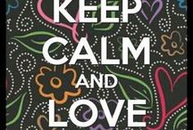 ♥  KEEP CALM AND  ....  ♥ / by ♥ Barbra ♥