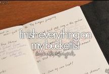 Bucket list <3 / Before I die I want to have an amazing life / by Shyla Rose