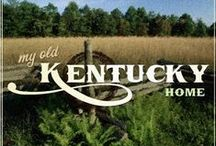 My Old Kentucky Home / by Melody Knight
