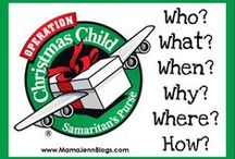 Operation Christmas Child / Ideas for what to pack in those boxes! / by Annabelle ChristianMomma