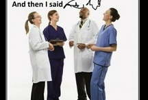 Healthcare Humor / Things that make us laugh!  Let's keep it family friendly so that everyone can enjoy a good chuckle. / by Scrubadoo