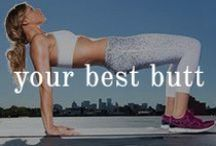 Your Best Butt / J.Lo isn't the only one that can have a fabulous bum / by Beautyfit Girls