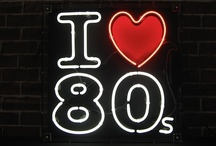 The 80's were awesome / by Michelle Smith