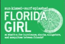My Fabulous Florida... / Vintage Florida....the way I remember it... / by He Says I'm The Upgrade
