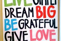 Sayings & Quotes I Love / by Julie Barnes