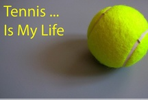 Tennis / I love to play tennis / by Putt Putt