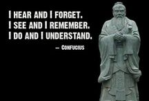 Confucius / Simple words - deep meaning / by Priscilla Eastty