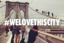 NYC / #WeLoveThisCity Reasons why we love NYC! / by New York