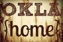 Home Sweet Oklahoma / by Kristen Busch
