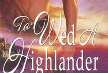 Favorite Highland Romance Novels / by Donna Guerrette