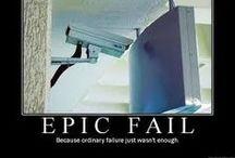 fail... you had one job!!!! / by Rebecca Eidson