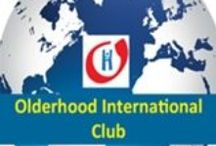 Olderhood International Club (OIC) / This is the Board for Members of OIC. / by Retirement = Olderhood