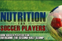 Soccer Nutrition / Feed the machine - proper fuel for the soccer athlete.  Pinning a picture or article does NOT constitute an endorsement, especially of supplements. / by Soccer605