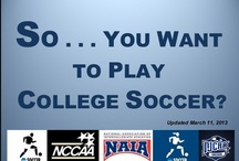 College Soccer Preparation and Planning / Tips and resources to help you with your college soccer planning.  A pin is not and should not be interpreted as an endorsement! / by Soccer605