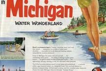 Michigan / by Margaret Uprichard