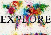 Explore the world!  / by Hannah Stubbs