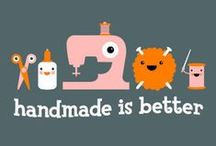 Handmade is Better / Things to inspire Creativity, Because Why would you buy it when you can MAKE it?? :) / by Bethany Nicholas