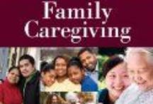 Caregiving / Select books on caregiving / by Talbot Research Library & Media Services