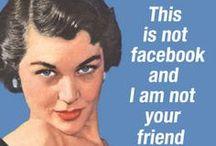 It's Just So Dang Funny! / hahahahahahahahahahahahaha. No. Seriously. / by Rose Devanny