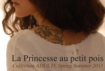 PPP Collection Adulte S/S 2013 / by Alexandra Darcissac