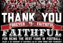 ~Love My Niners!~ / by Deanna McDowell