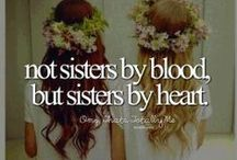Soul Sisters!!!! / This is for my ladies that are with me through everything, I want to dedicate a bored to you guys to show you some love;)! This may or may not be weird, but you guys know me............ / by Liv Williams
