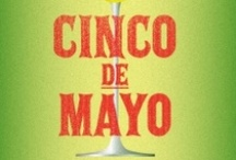 Cinco de Mayo / by Shannon James