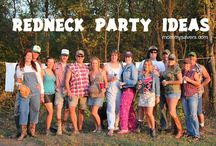 Redneck Party ideas! / by Wanda Skaggs