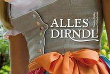 Alles Dirndl! / by Bea H