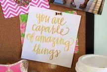 Quotes That I Love / by Alyssa Jernigan