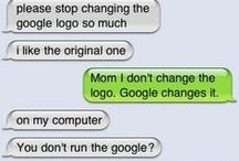 LOL! / Everything hilarious and goofy (that's clean as well...) =]  / by Sarah Lesan