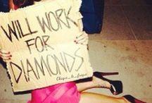 Diamonds are a girls best-friends #bling / by SJ