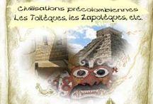 Toltecs and Zapotecs /  Civilisations précolombiennes / Pre-Columbian civilizations / by Reflexionparimage.ca