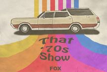 That 70's Show / by brenda rea