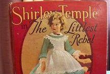 Shirley Temple-Littlest Rebel / by Terri Kehl