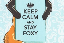 Keep Calm and.... / by Johnny Hooks