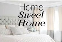 Home Sweet Home / by Laura Evangeline